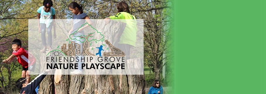 Friendship Grove Nature Playscape - NOW OPEN!
